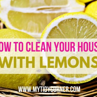 How to Clean Your House with Lemon