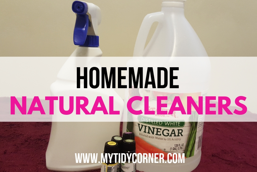 Homemade natural cleaners - DIY household cleaning recipes