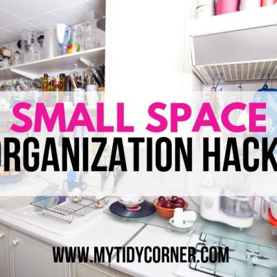 Small Space Organization Hacks