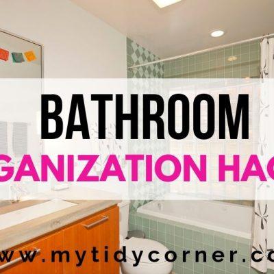 13 Small Bathroom Organization Hacks
