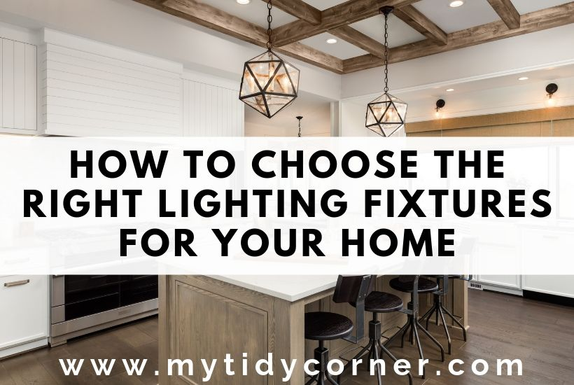 A well lit room with text choosing lighting fixtures for your home
