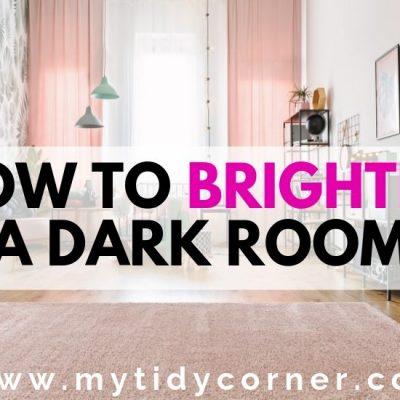 9 Ways To Brighten A Dark Room