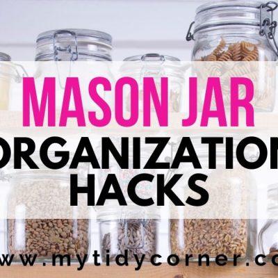 11 Practical Mason Jar Organization Ideas
