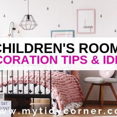 Children's Room Decoration Tips