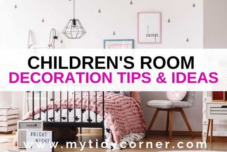 Children's room decoration tips and ideas