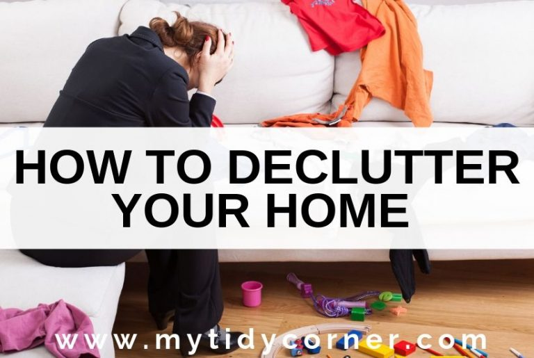A woman feeling overwhelmed by clutter with text how to declutter your home