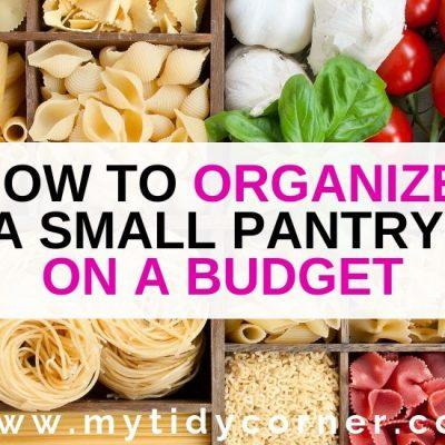 10 Small Pantry Organization Tips