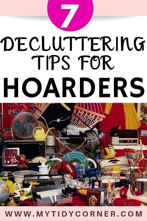 Tips to help a hoarder declutter