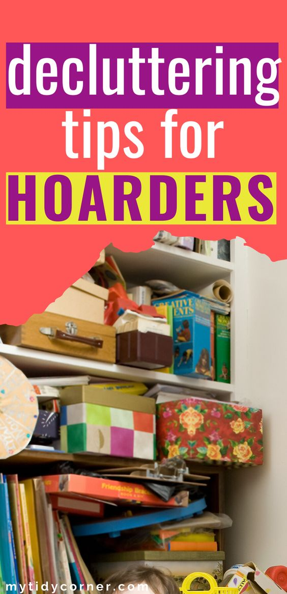 Decluttering ideas for hoarders