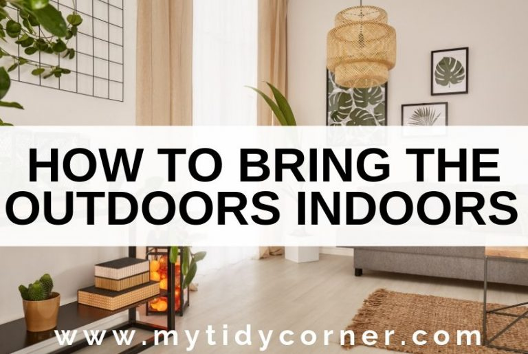 How to bring the outdoors inside your home