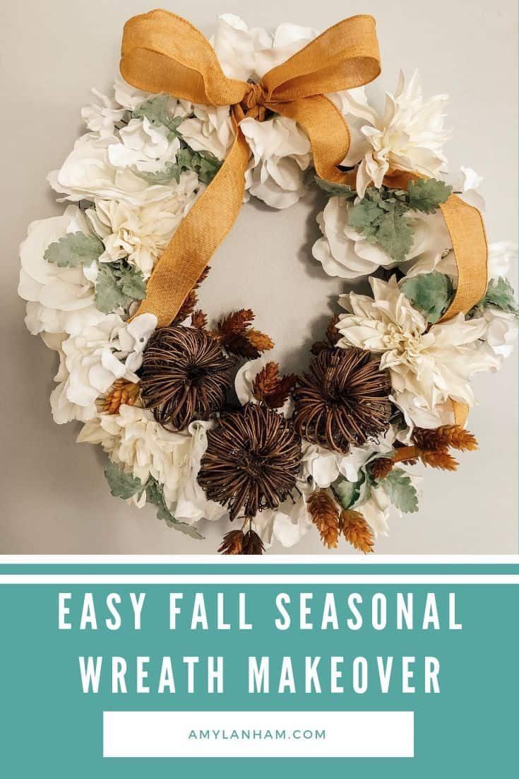 Fall Seasonal Wreath Makeover