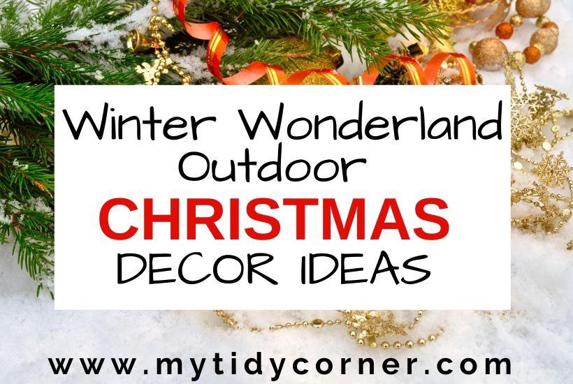 Winter wonderland outdoor Christmas decorating ideas