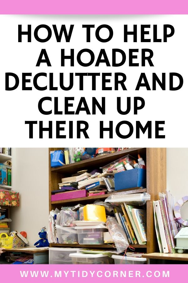 How to help a hoarder clean up their home