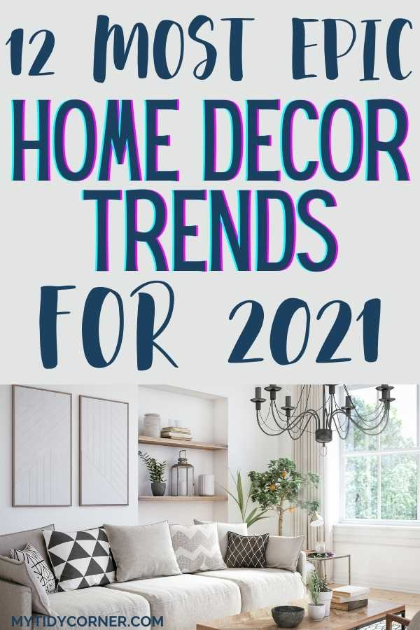 Latest home decor trends 2021