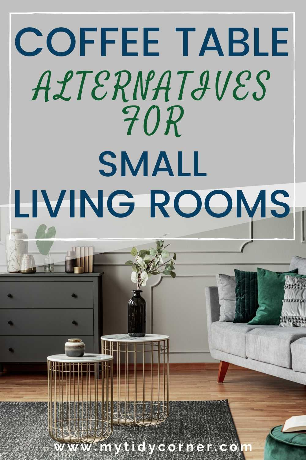 Coffee table alternatives for small living rooms