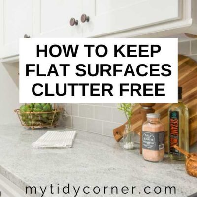 How to Keep Flat Surfaces Clutter Free