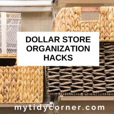 12 Dollar Store Organization Hacks