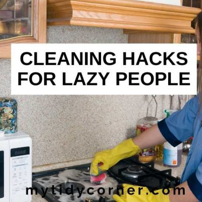15 Easy Cleaning Hacks for Lazy People