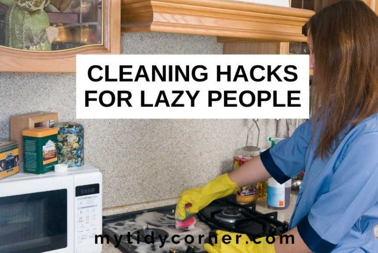 Easy cleaning hacks for lazy people