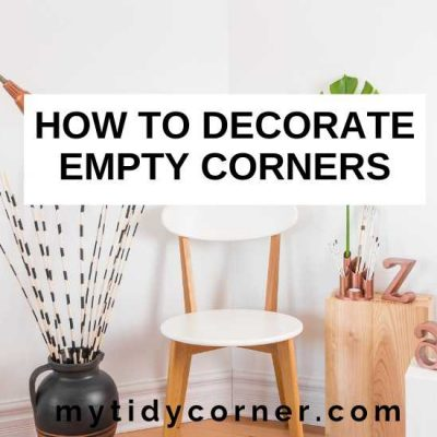 How to Decorate Empty Corners