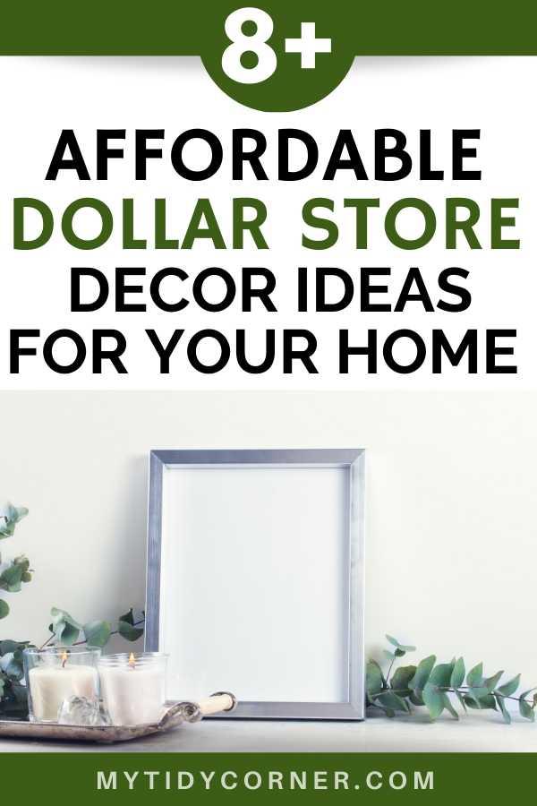 Inexpensive dollar store decor hacks