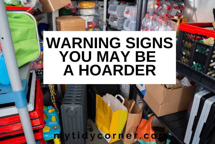 Signs you may be a hoarder