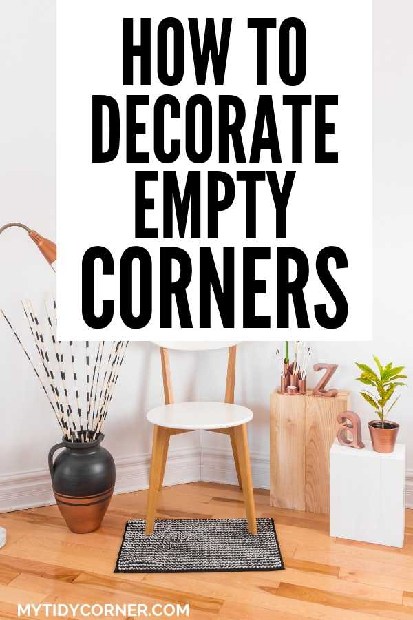 Ways to decorate empty corner in a room