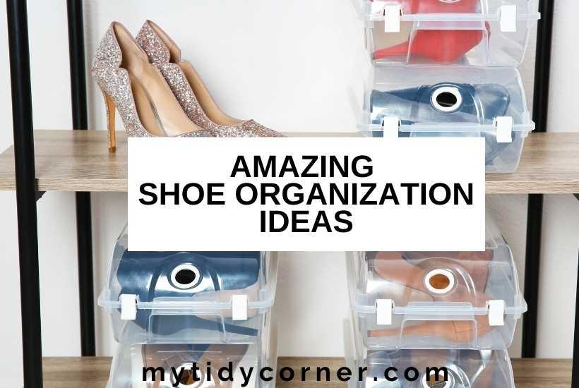 Best shoe organizing ideas
