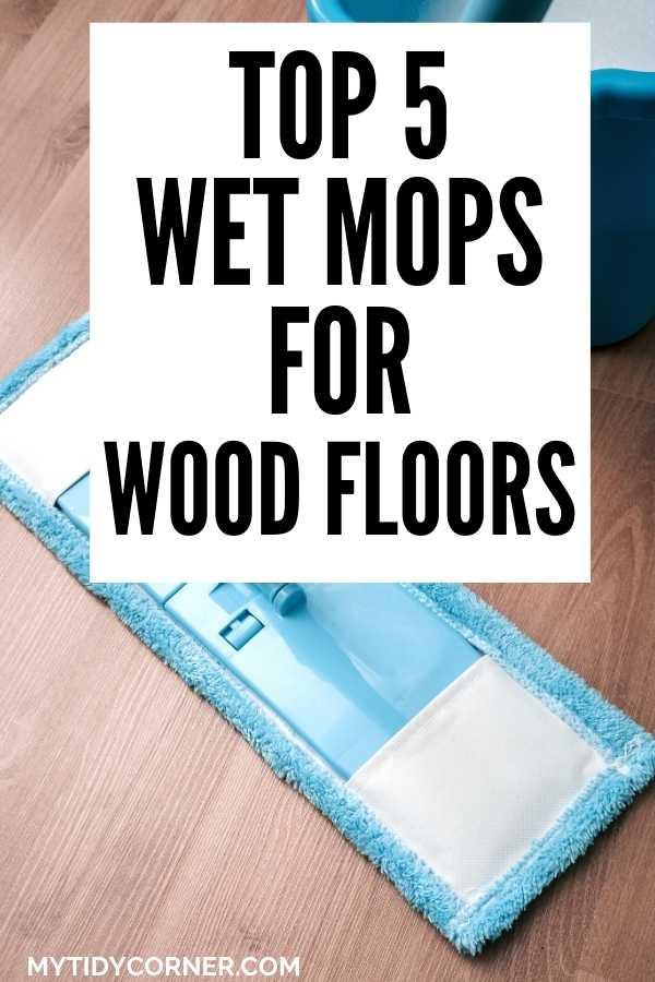 Best wet mops for hardwood floors