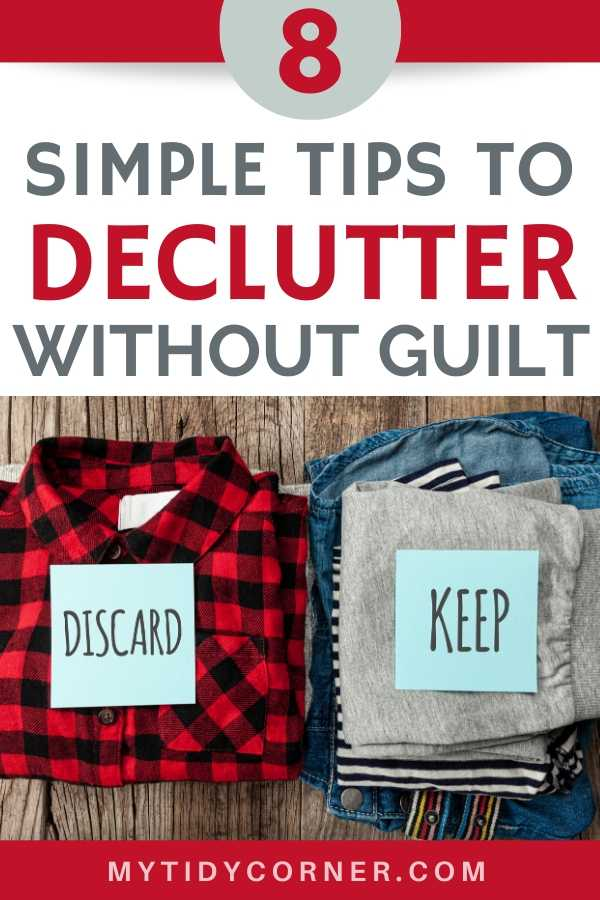 How to declutter without feeling guilty