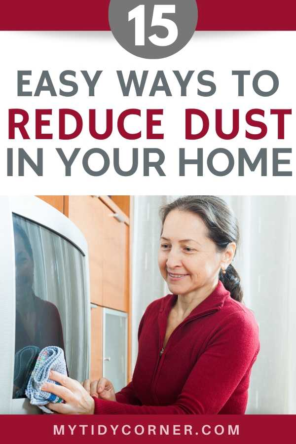 Reducing dust in the home - tips and tricks