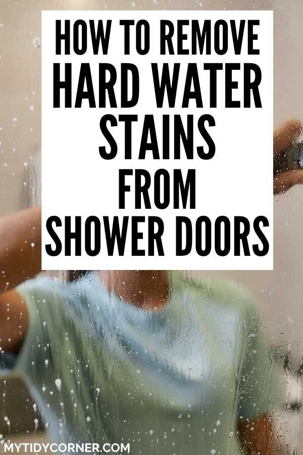How to clean hard water stains on shower doors