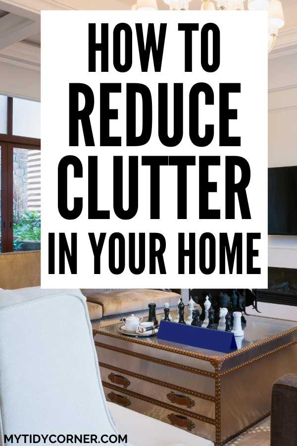 How to reduce clutter at home