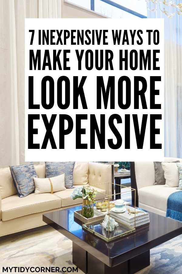 How to make your house look rich for cheap