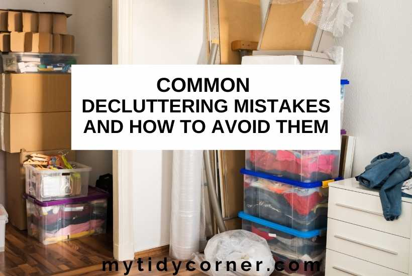 Common decluttering mistakes to avoid