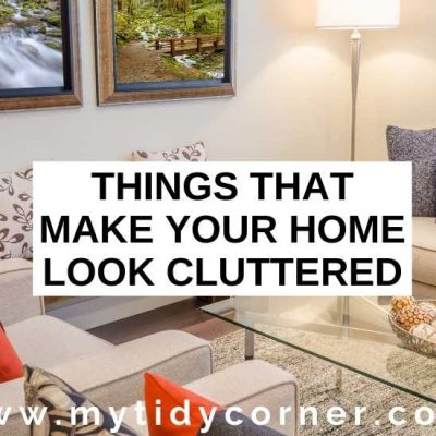 8 Things that Make Your Home Look Cluttered