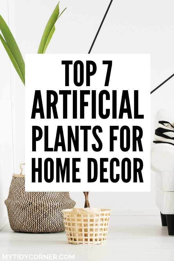 Best fake plants for indoor decor