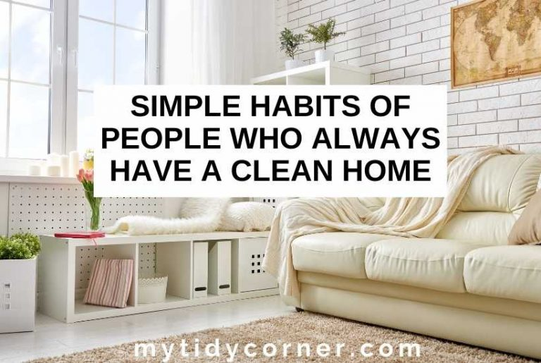 Habits of people who always have a clean home