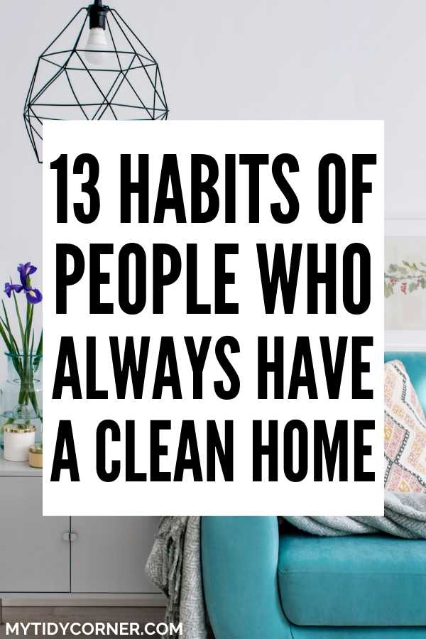 Habits of people whose houses are always clean
