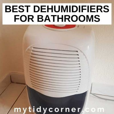 4 Best Dehumidifiers for Bathrooms