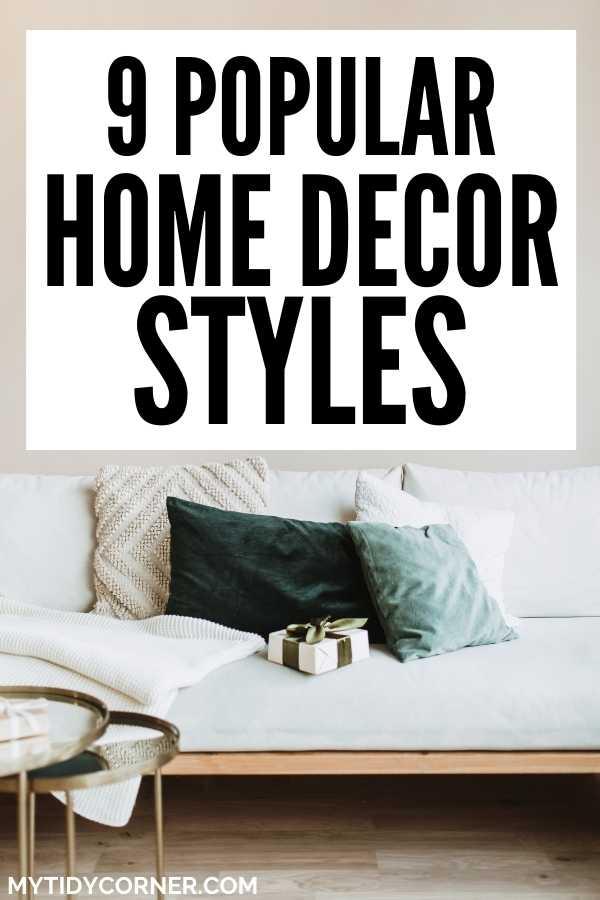 Common home decor styles