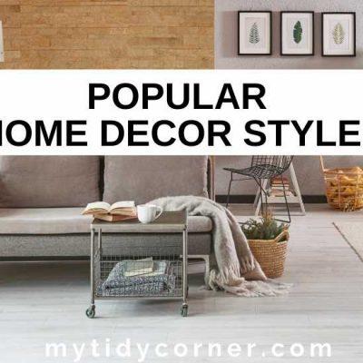 9 Popular Home Decor Styles