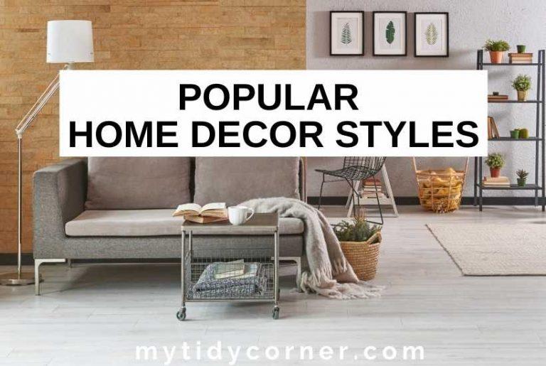 Popular home decor styles