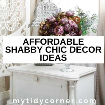16 Shabby Chic Decorating Ideas on a Budget